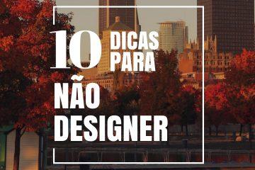 Dicas de Design gráfico para não designer
