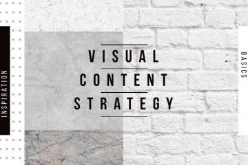 O básico para o planejamento de uma estratégia de conteúdo visual em 2019