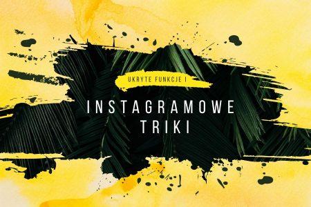 Ukryte funkcje i instagramowe triki