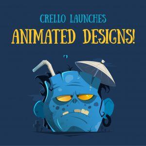 Crello запускает анимированные дизайны!
