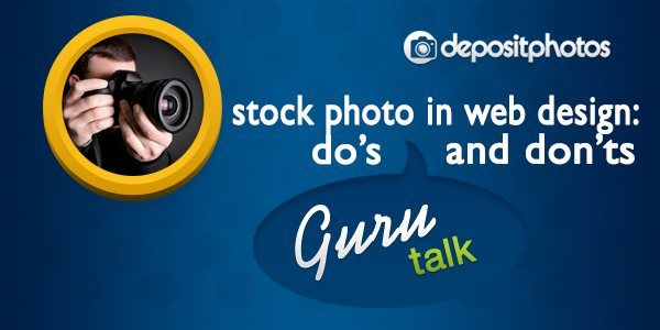 Depositphotos' view on stock photo in web design: do's and don'ts