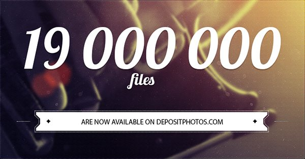 Depositphotos: 19 million files availabel