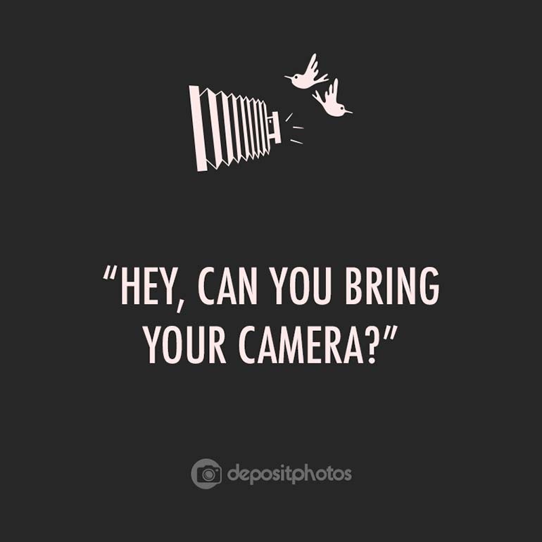 11 things you shouldnt say to a photographer 1