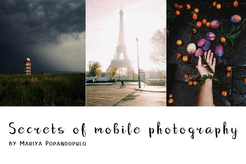 guest blog post secrets of mobile photography mariya popandopulo skillshare