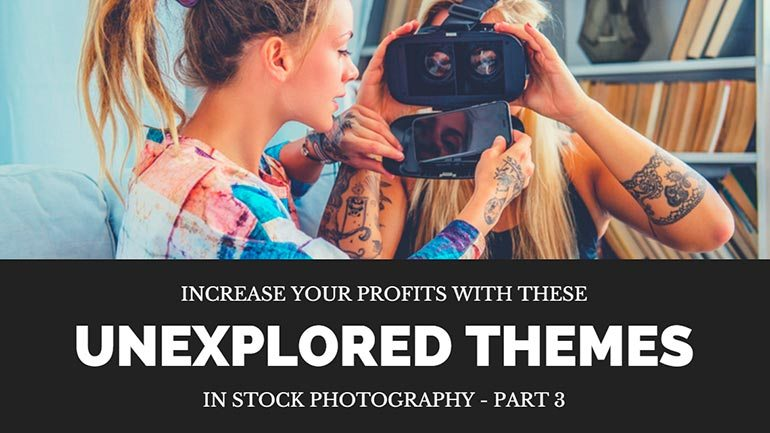 unexplored themes in stock photography part 3