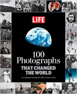 books for photographers 100 photographs that changed the world