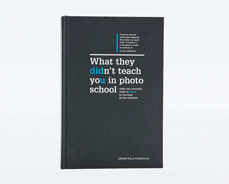 books for photographers what they don't teach you in photo school