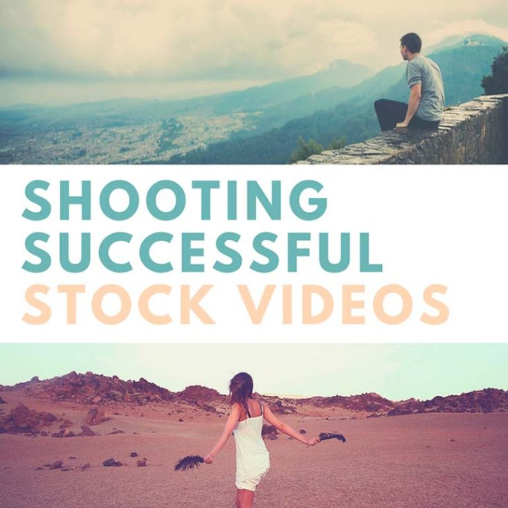 5 Tips on Shooting Successful Stock Videos