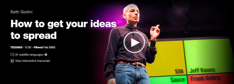 Seth Godin How to Get Your Ideas to Spread