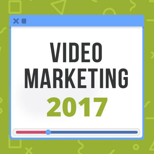 2017 Video Marketing Stats: Why You Need to Start Using Video [Infographic]