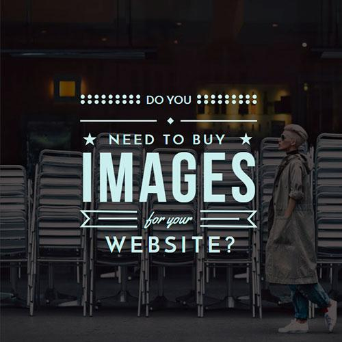Do you really need to buy images for your website?