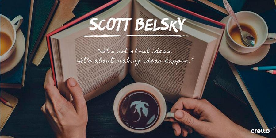 quote 3 by scott belsky
