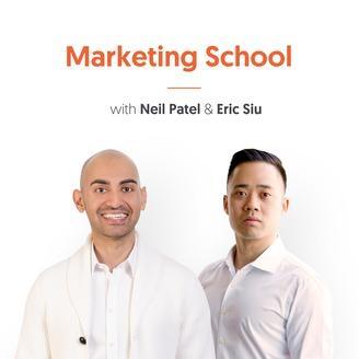 marketing podcasts - Marketing School With Neil Patel