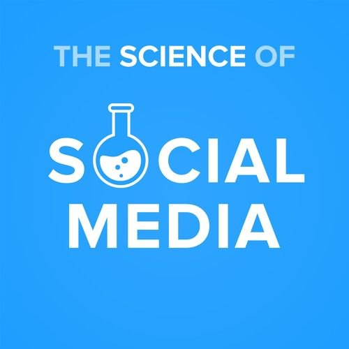 marketing podcasts - The Science of Social Media