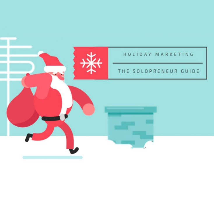 A Solopreneur's Guide to Holiday Marketing This Winter