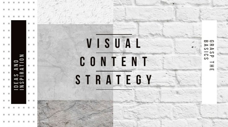The Basics to Planning a Visual Content Strategy in 2019