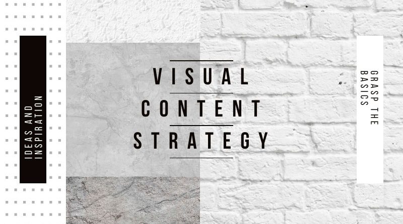 how-to-plan-a-visual-content-strategy-2019