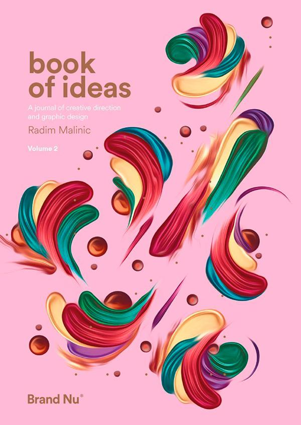 Book of Ideas: 2: A Journal of Creative Direction And Graphic Design. Volume 2 by Radim Malinic