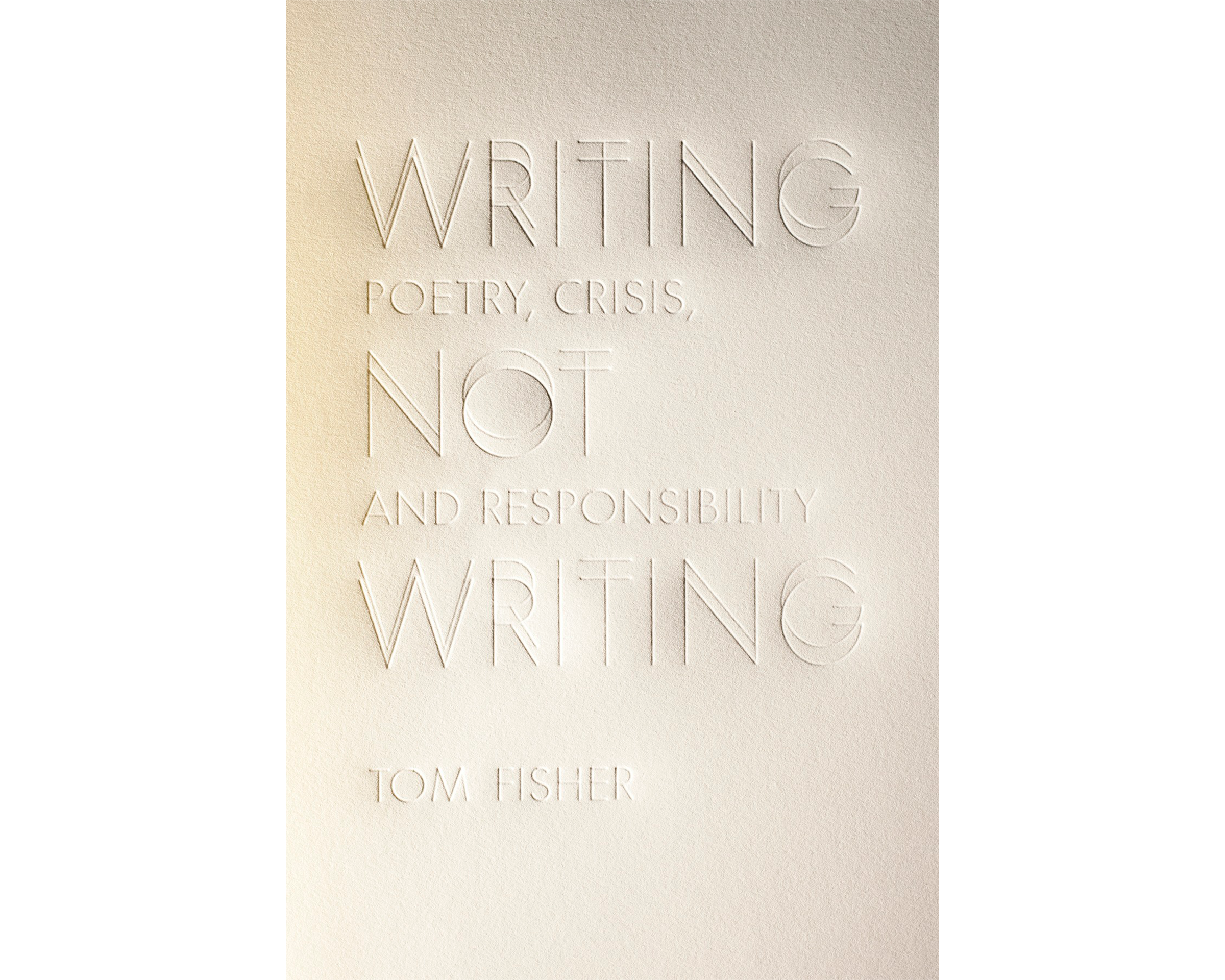 Writing Not Writing: Poetry, Crisis, and Responsibility