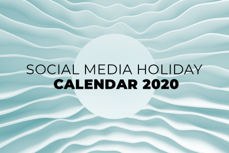 Social Media Holiday Calendar for 2020: Embracing JOMO