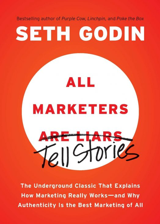 """All Marketers Are Liars"" Seth Godin"