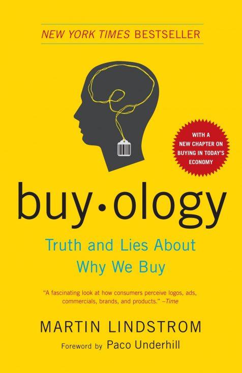 """Buyology"" by Martin Lindstrom"
