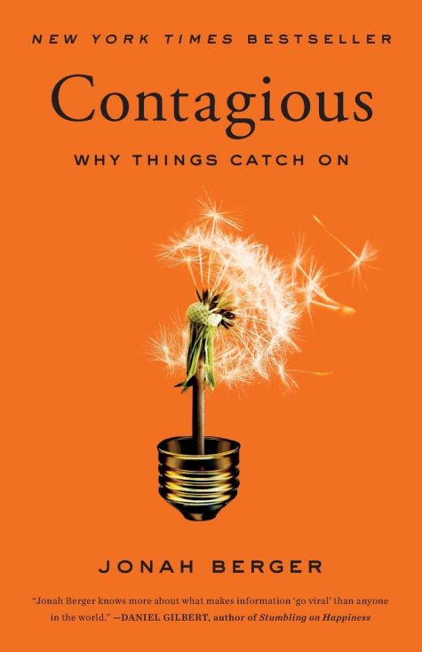 """Contagious- Why Things Catch On"" by Jonah Berger"