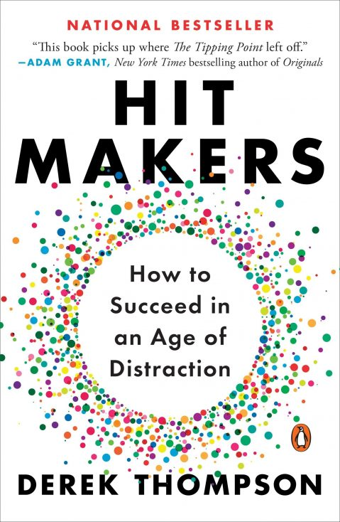 """Hit Makers"" by Derek Thompson"