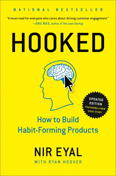 """Hooked"" by Nir Eyal and Ryan Hoover"
