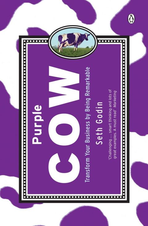 """Purple Cow"" by Seth Godin"