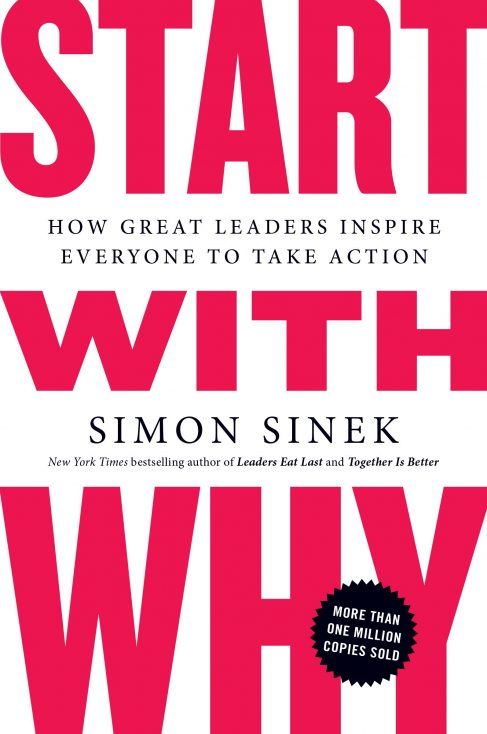 """Start With Why"" by Simon Sinek"