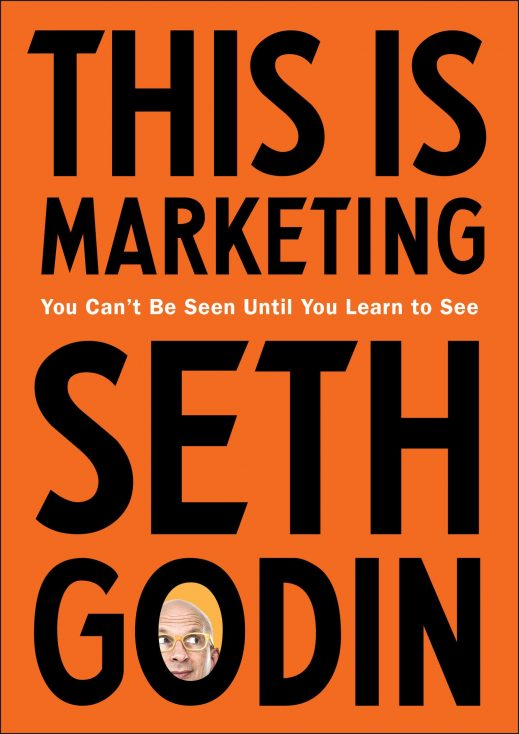 """This Is Marketing"" by Seth Godin"
