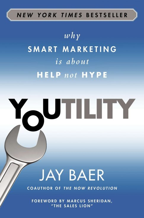 """Youtility"" by Jay Baer"